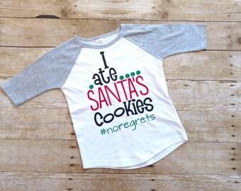 Christmas Shirt, I ate Santas Cookies, NoRegrets