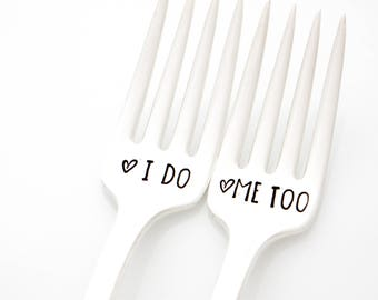 I Do, Me Too. Vintage wedding forks. Hand stamped silverware for engagement present idea.