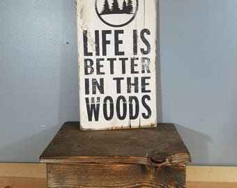 Life is Better in the Woods, circle with trees, hand painted, distressed, wooden sign.  barn red and white