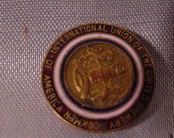 Pinback From Int'l. Union of United Brewery Workers of America Breweriana Lapel Button