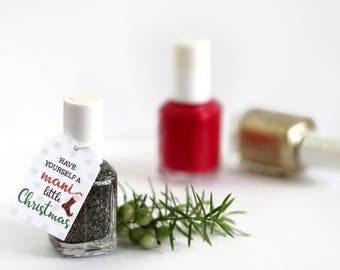 Have Yourself A Mani Little Christmas, Classic Holiday Christmas Tags, Stocking Stuffers, Xmas Nail Polish Gift Tags, Friends Office Gifts