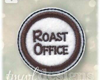 "Roast Office Coffee Feltie Digital Design File - 1.75"""