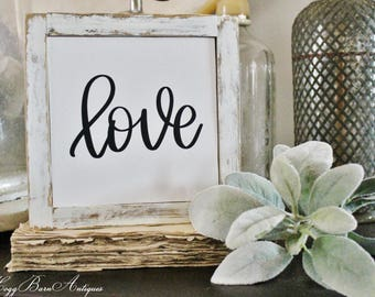 LOVE Sign Wood Framed Chippy White Farmhouse Decor Fixer Upper Decor Salvaged Barn Wood Mini Sign Valentine Decor