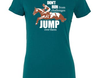 Jump Over Challenges Fitted T-Shirt