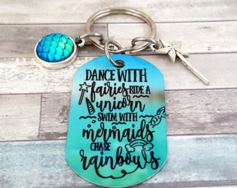 Dance with Fairies-Ride a Unicorn-Swim with Mermaids & Chase Rainbows Sublimated Key Chain Comes with a Fairy Wand and a Mermaid Scale Charm