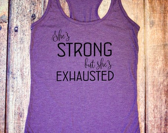 Cute Workout Tank - She's Strong, but She's Exhausted - Purple Racerback Tank Top