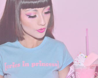 Cries in Princess TEE