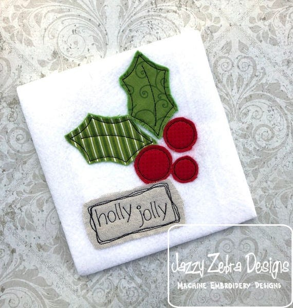 Holly Jolly shabby chic applique embroidery design - holly appliqué design - shabby chic appliqué design - Winter appliqué design -Christmas