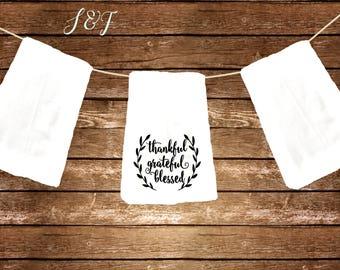 Thankful grateful blesed dish towel gift flour sack towel
