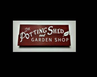 The Potting Shed and Garden shop - Custom garden sign