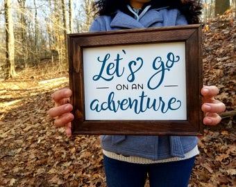 Let's Go on an Adventure   - Handmade Framed Canvas Sign -8x10