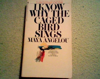 """I Know Why The Caged Bird Sings by MAYA ANGELOU. Autobiography. Good Condition 1973 Bantam Paperback. Includes the Poem """"Caged Bird""""."""