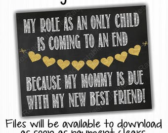 Instant Download Digital File - Printable Pregnancy Announcement Chalkboard Sign - Role as Only Child Coming to an End - My New Best Friend
