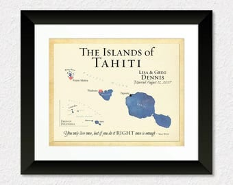 Islands of Tahiti Map Print, Map Art of Tahiti, Personalized Anniversary Gift, Wedding Gift, Unique Travel Gift, Present for Bride and Groom