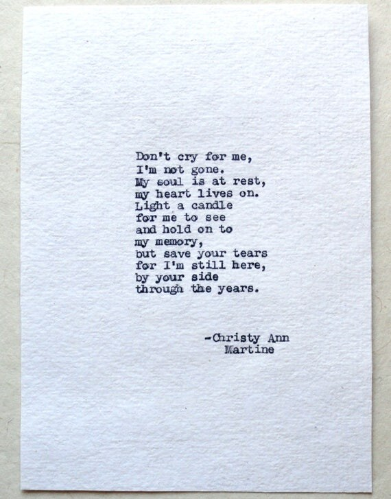 Sympathy Gift for Men and Women - Don't Cry for Me Comforting Grief Poem Typed by Poet with Vintage Typewriter
