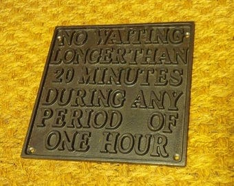 No Waiting - Vintage Railway Cast Iron Sign