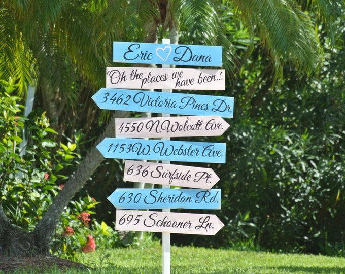 Welcome Wedding Beach Wooden Sign, Nautical Wood Arrow Directional Signage, Oh the places we have been, Personalized Gift for couple idea.