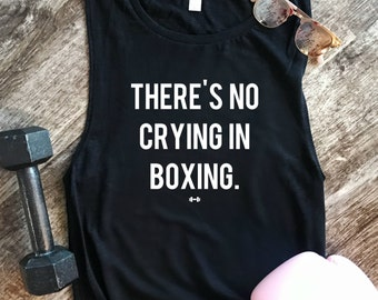 There's No Crying In Boxing Tank, Funny Boxing Tank, Women's Workout Tank, Funny Workout Tank, Kickboxing Tank, Funny Kickboxing Tank, Gym