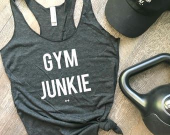 Gym Junkie Funny Workout Tank, Gym Tank, Womens Workout Tank, Funny Tank, Motivation Tank, Fitness Tank, Gym Junkie Tank, Funny Gym Tank