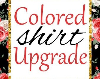 Colored Shirt Upgrade