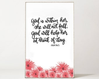 Psalm Scripture Print - God Is Within Her She Will Not Fall - Bible Verse - Scripture - Calligraphy - Floral - Digital Art - Download
