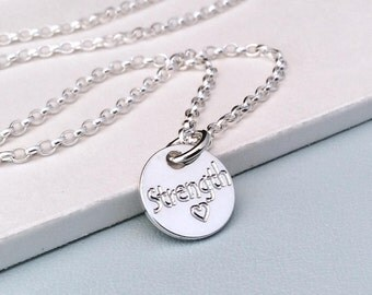 Sterling silver strength necklace, inspirational, motivational gift, tiny silver disc necklace, engraved, gift for friend
