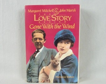1995 The Love Story Behind Gone With the Wind - Margaret Mitchell John Marsh - Marianne Walker - Vintage Author Literary Biography Book
