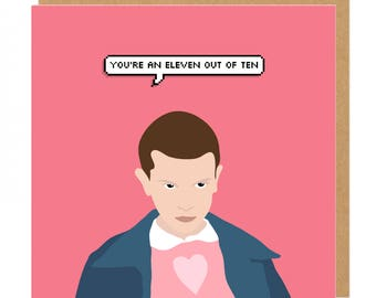 You're an eleven out of ten Heart Stranger Things Valentines Love Greeting Card