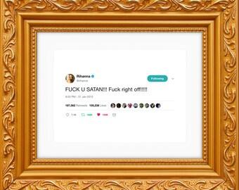 Rihanna Framed Tweet — FUCK U SATAN!!!!