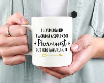 Pharmacist Mug, Pharmacist Gift, Pharmacy Student, Gift For Pharmacist, Pharmacy Mug, Pharmacy Gift, Pharmacist Gifts, Pharmacy Graduation