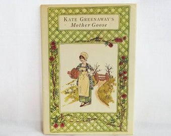 1978 Kate Greenaway's Mother Goose - Charming Illustrations - Reprint of Victorian Book - Vintage Nursery Rhymes Children's Book