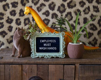 Employees Must Wash Hands Frame