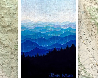 "John Muir Print, ""The Mountains Are Calling"", Environmental Quote, Nature Wall Art, Black & Blue Forest, Chalkboard, 9x13, 13x19, 24x35.5"