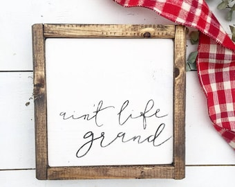 Ain't life grand | painted wood sign | christmas gift