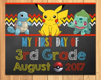 Pokemon First Day of 3rd Grade Sign August Chalkboard * Pokemon Back to School Sign * Pikachu Photo Prop Sign * Pokemon Printable