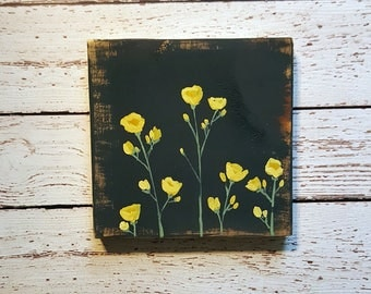 Wild Flower, Buttercup, Original Painting on Wood, Yellow and Gray
