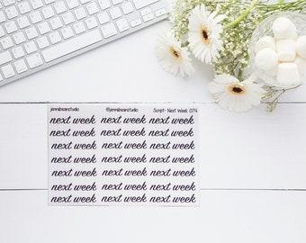 074 // Next Week Script Stickers for Erin Condren, Recollection, BuJo, Travelers' Notebook, Happy Planner