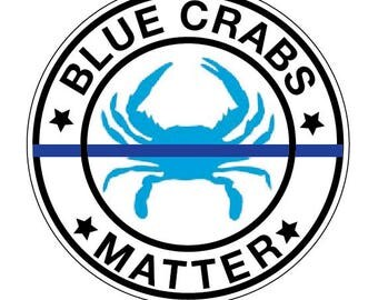 "Blue Crabs Matter 4.5"" CIRCLE Decal Vinyl or Magnet Bumper Sticker"