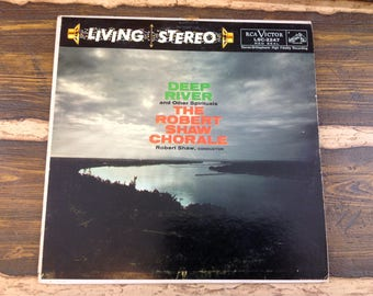 Living Stereo Deep River and Other Spirituals The Robert Shaw Chorale Vintage Vinyl Record LP 1958