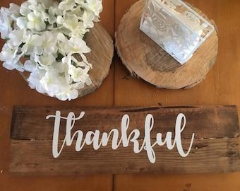 Thankful Wood Sign, Rustic home decor, farmhouse decor