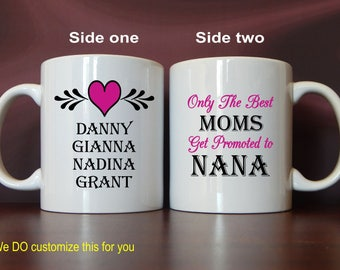Grandma coffee mug, Only Great Moms get to be Nanas, Thank You Mug Gift to Grandma, Mug Gift, Personalized Mugs, Gran Christmas Gift, MMA009