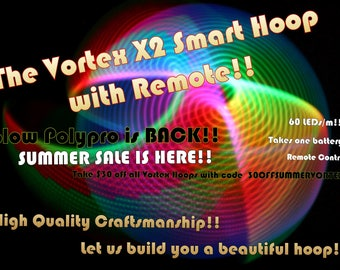 "Led hoop - Vortex x2 Hoop w/ double leds! Smart LED hula Hoop with remote! Polypro or HDPE sizes 26""-33"" - one battery!!"
