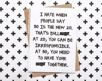 Funny Birthday Card - Funny 30th Birthday Card - 30 is the new 20 - Dirty Thirty Birthday Card