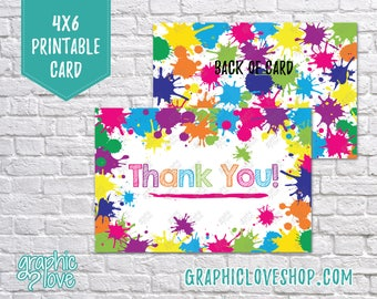 Printable 4x6 Paint Splatter Thank You Card - Folded & Postcard | High Res Digital JPG Files, Instant Download, NOT Editable, Ready to Print