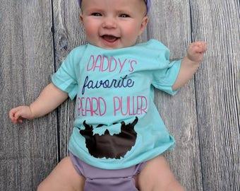 Daddy's favorite beard puller, beard shirt, baby beard shirt, Father's day gift, baby shower gift, funny baby shirt, little beard puller