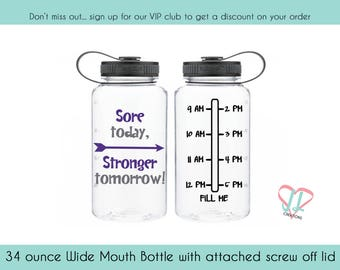 Sore Today Stronger Tomorrow - 34 oz - Water Bottle - Motivational Water Bottle