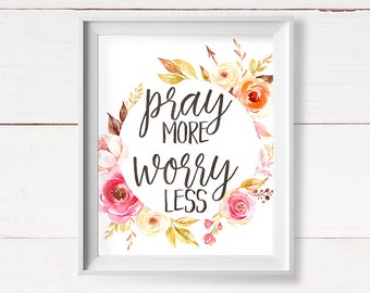 Pray More Worry Less, Christian Printable Art, Bible Verse Printable, Scripture Wall Art, Instant Download