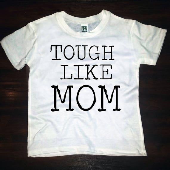 Tough Like Mom tee