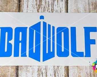 BadWolf Vinyl Decal, BadWolf Decal, BadWolf, Doctor Who Decal, Doctor Who, Car Decal, Vinyl Decal, Vinyl Sticker, Laptop Decal, Decal