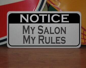 My SALON My RULES Metal Sign Hair Beauty Barber Shop